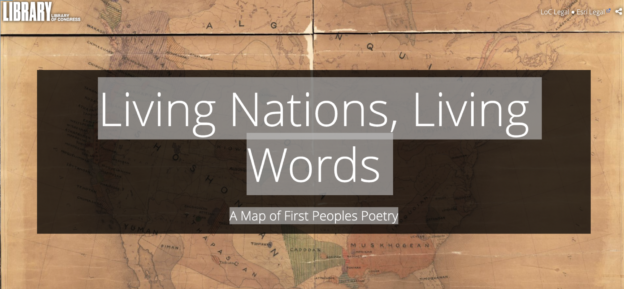 "Screenshot of the opening page of the digital map ""Living Nation, Living Words - A map of first people poetry"". In the background, an ancient-looking map of the first Nations. In the foreground, the Title, contained in a darker-colored box"